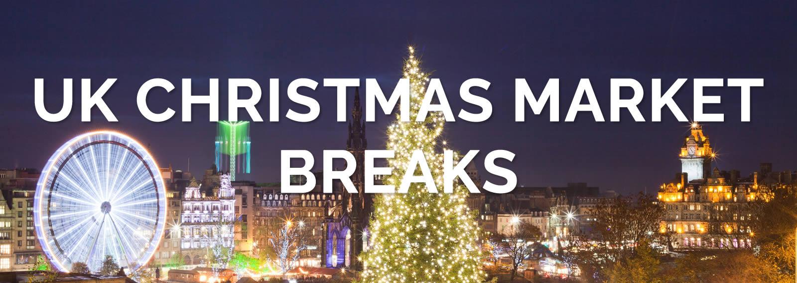 UK Christmas Market Breaks